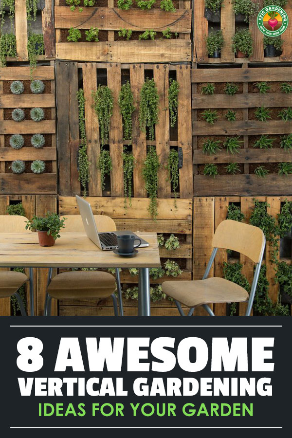 Vertical gardening is awesome. And these vertical gardening ideas are even more awesome. Be awesome and get inspired.