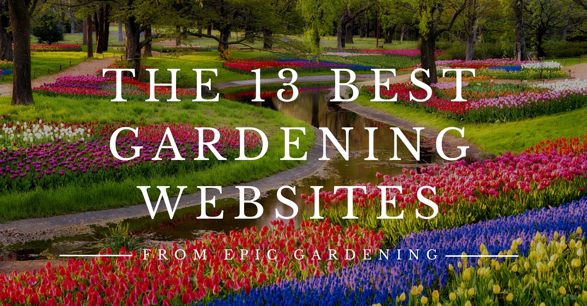 13 Best Gardening Websites