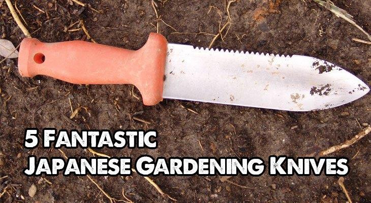 Best Japanese Gardening Knife Epic Gardening
