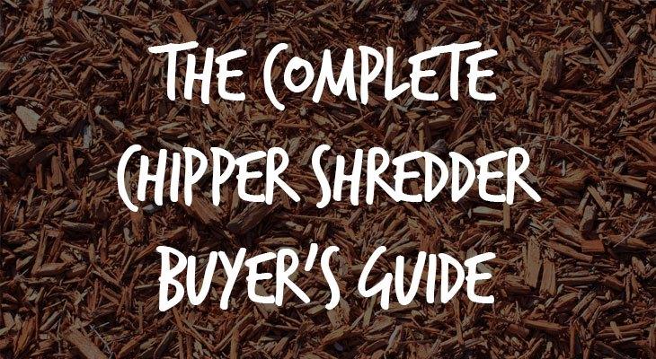 The Best Chipper Shredders In 2019 Epic Gardening