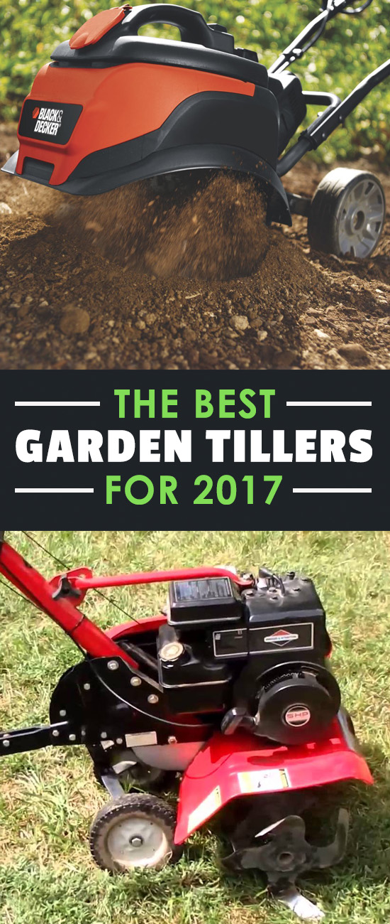 nothing is as satisfying as a freshly tilled garden unless you dont have - Best Garden Tiller