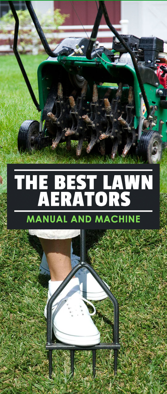 The Best Lawn Aerators Manual And Machine In 2018