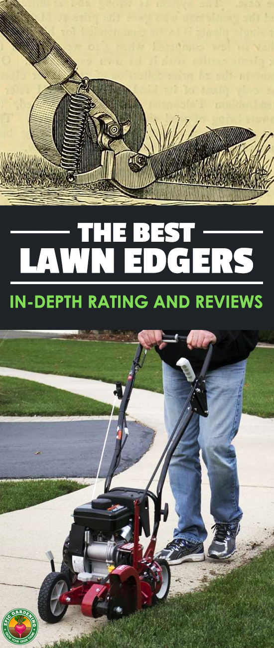 Help make your quest for the perfect lawn a little easier by finding 2018's best lawn edger choices with our helpful buyer's guide!