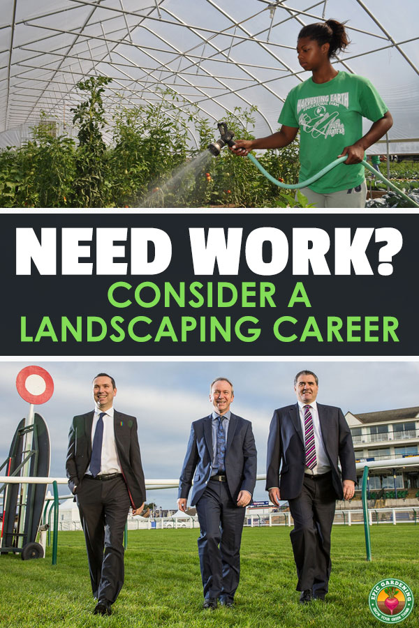 Looking for a job where you can put your plant knowledge to work? The landscaping careers are waiting for you! Learn all about this lucrative field here.