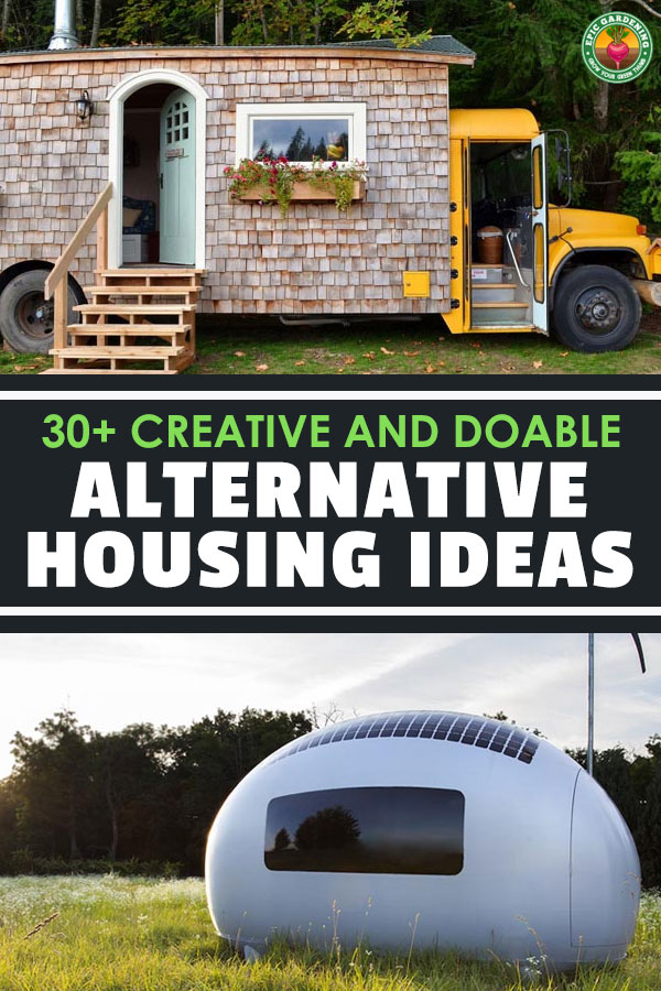 Alternative housing ideas are needed now more than ever. As gardeners, we should look at our homes as well as our gardens to see if we\'re living well.