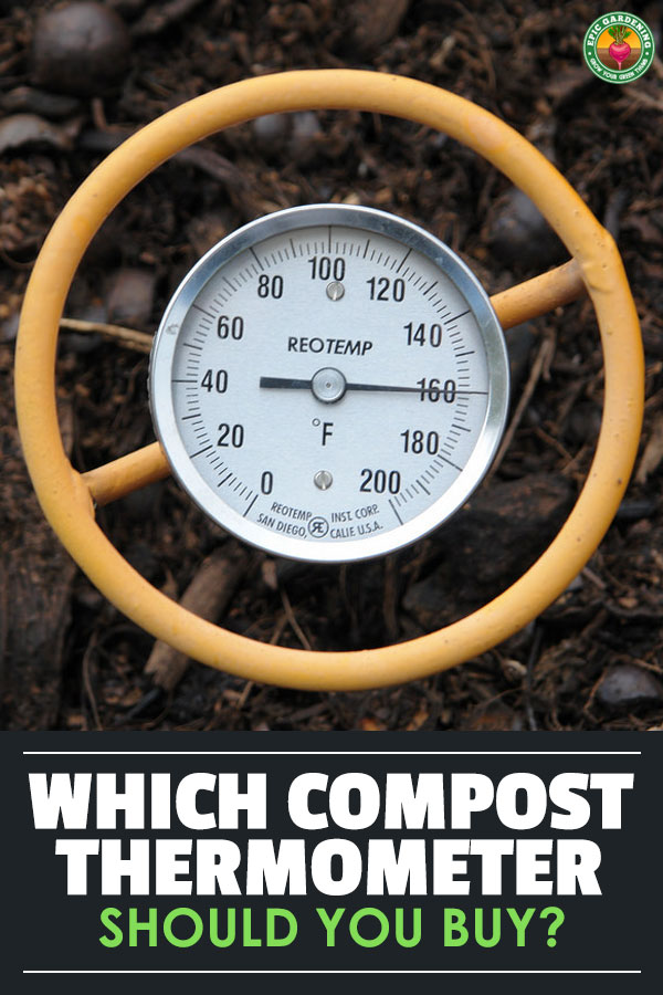 Deciding on the right compost thermometer depends on a few variables. We go over those and help you pick the right one for your needs.